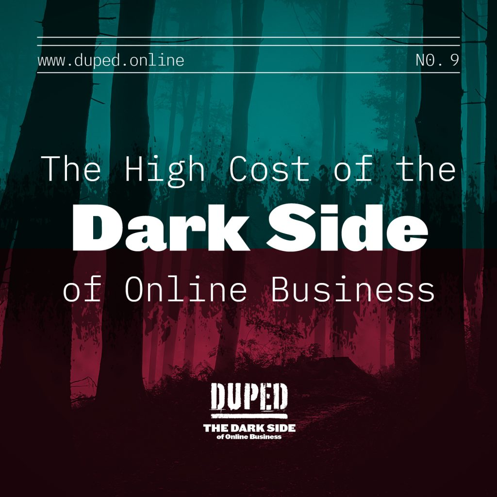 the dark side of online business